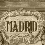 MADRID. POR SIEMPRE Y PARA SIEMPRE